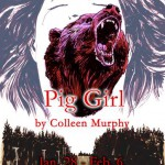 Pig Girl by Colleen Murphy- Student prices!